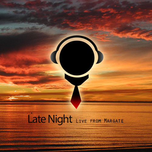 Late Night - Live from Margate - Anthony Sojo
