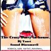The Crazy Party in house. Vol 1 (CON SELLO)