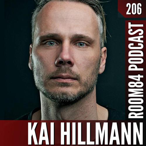 R84 PODCAST206: KAI HILLMANN