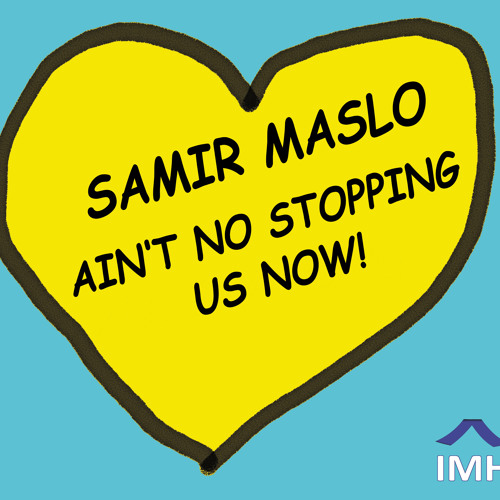 Samir Maslo  - Ain't No Stopping Us Now (Snippet)