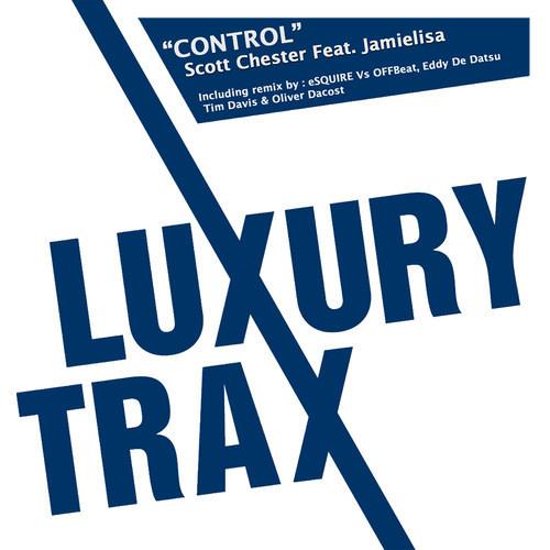 SCOTT CHESTER FEAT JAMIELISA - CONTROL (TIM DAVIS & OLIVIER DACOST) Preview