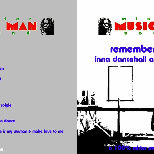 Mister Music Man Sound Remembers The Digital 80's (Inna Dancehall At Ganjaland Road)