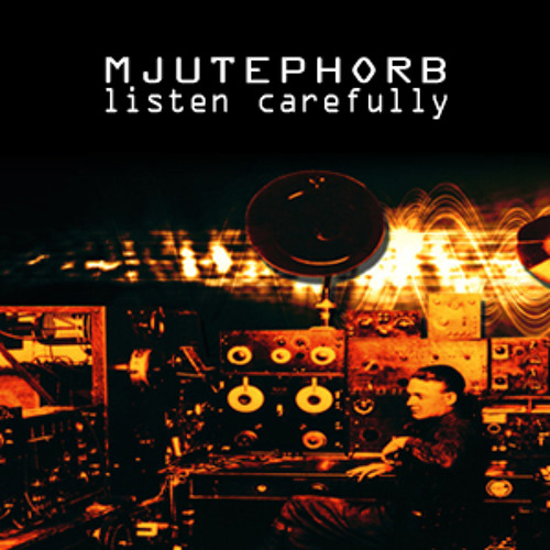 Mjutephorb - Unit Control (2001)