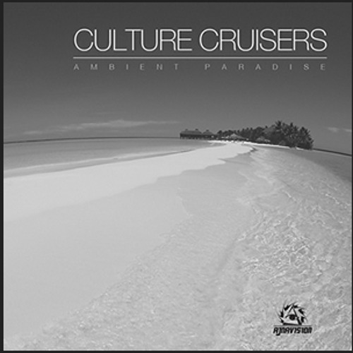 Culture Cruisers -  SHINE WITHOUT SHINE (Master* ) Ambient Paradise EP *Out now on Beatport