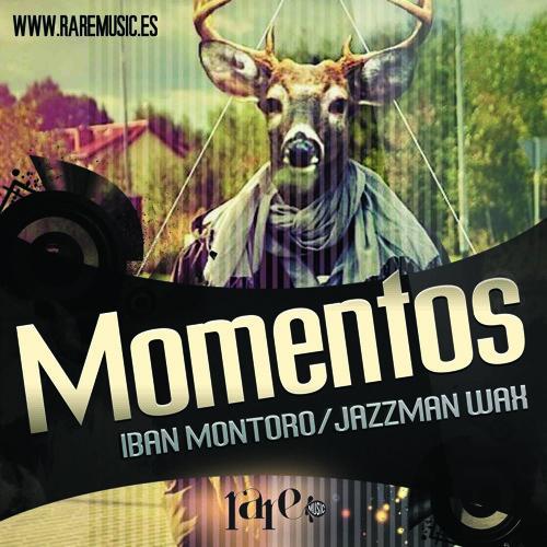 Iban Montoro, Jazzman Wax - Momentos (Cut)