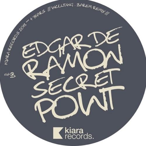 Edgar De Ramon - Secret Point EP - Kiara Records - KR#018 -2013