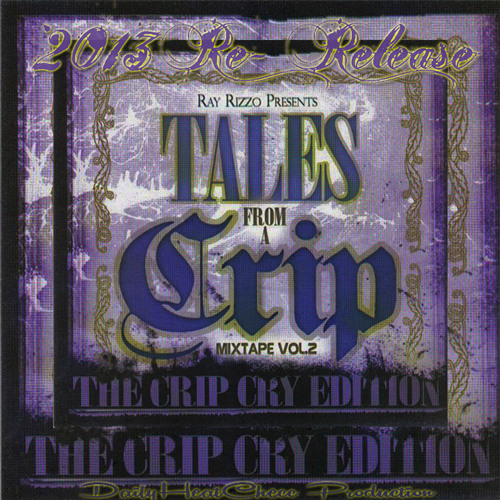 """Ray Rizzo - Tales From A Crip Vol.2 (Go To www.DailyHeatChecc.com"""