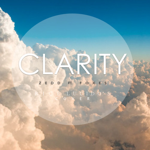 Clarity - Zedd *Use Earphones* (cover)