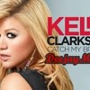 Catch My Breath-Kelly Clarkson(Deejaymark)