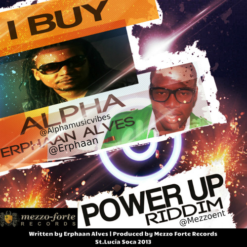 Alpha & Erphaan Alves - iBuy [St Lucia Soca] Produced by Mezzo - Forte Records (Rankin & Smokes)