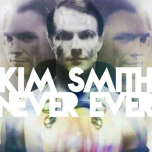 Kim Smith: Never Ever (Chameleon Musique's Glitter Ball Remix)