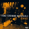 Franz Ferdinand - No You Girls (Vince Clarke Remix)