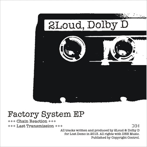 2Loud, Dolby D - Last Transmission (Original Mix) [LOST DEMO]