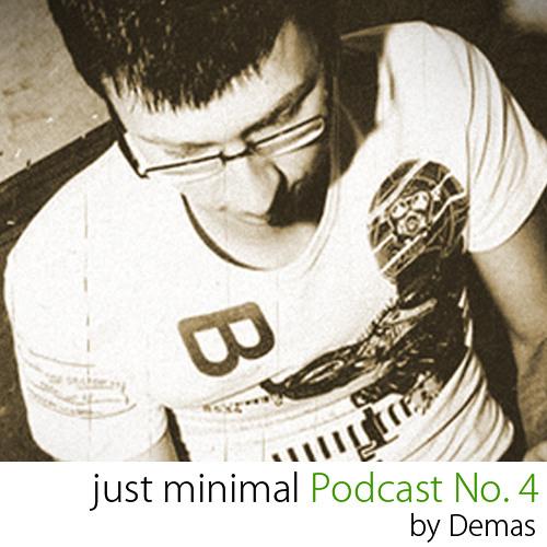 Just Minimal Podcast No.4 by Demas | DJ-set