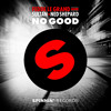 Fedde Le Grand & Sultan + Ned Shepard - No good (OUT NOW!!).mp3