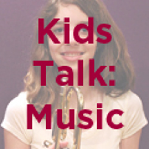 Kids Talk: Music - What If There Was No Music?