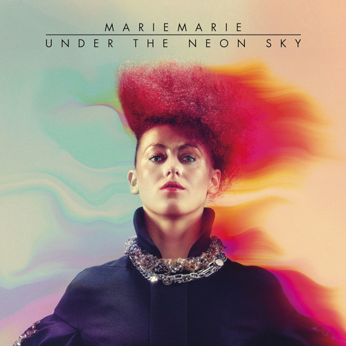 MarieMarie - Under The Neon Sky (Monarchy Remix)
