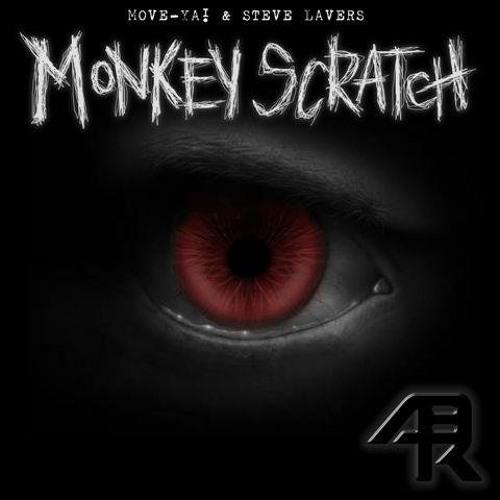 Move Ya & Steve Lavers - Monkey Scratch Original mix 2006 ( 320 FREE DOWNLOAD )