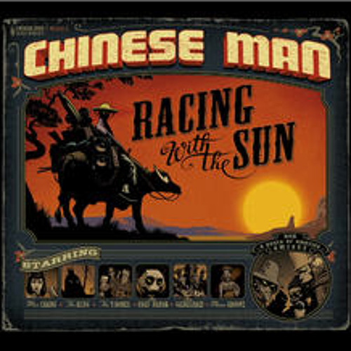 """Racing With the Sun"" - Chinese Man"