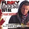 Funky - Justo a tiempo (Full Remix)