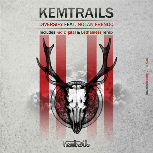 Kemtrails - Diversify feat. Nolan Frendo (Original Mix)