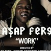 A$AP Ferg - Work Remix ( Ft. French Montanna , Trinidad James , Schoolboy Q , & A$AP Rocky