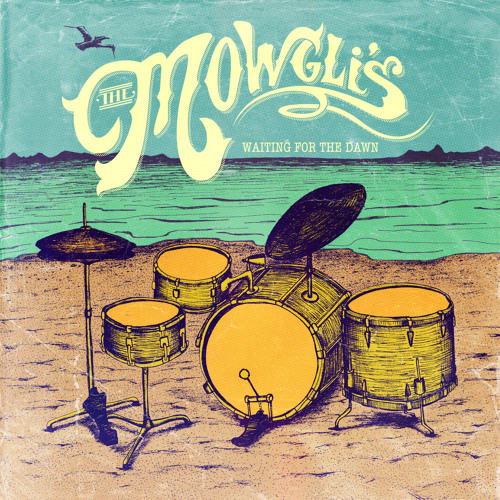 The Mowgli's - Hi, Hey There, Hello