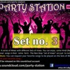 PARTY STATION - Session 1 - ( Set no. 3 )