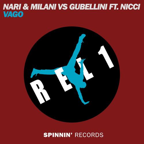 Milani, Gubellini feat Nicci - Vago (REL1 RE-RUB)