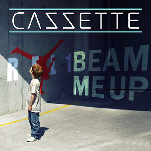 CAZZETTE - BEAM ME UP (REL1 RE-RUB)