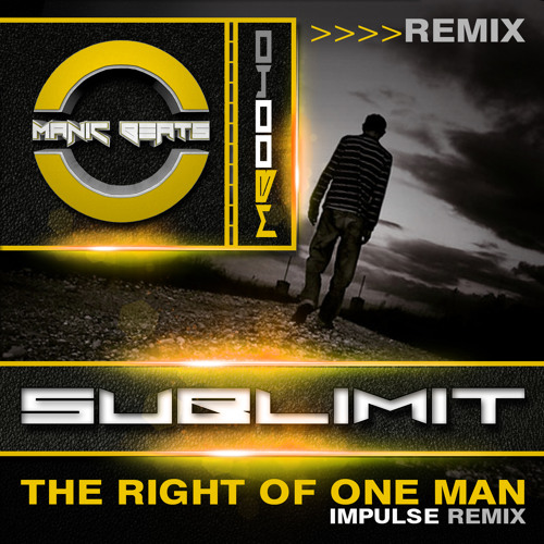 Sublimit - The Right Of One Man (Impulse Remix) - Forthcoming | MANIC BEATS | 2nd Drop