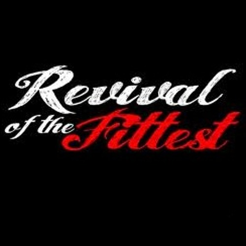 Revival of the Fittest