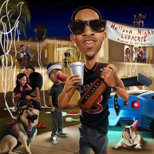 Ludacris – Helluva Night [Prod. by DJ Mustard]
