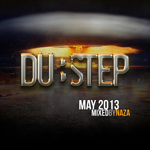 Dubstep.NET May 2013 - Mixed by NAZA