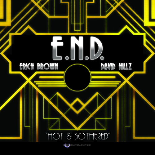 """E.N.D. - """"Hot & Bothered"""""""