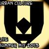Urban Culture - Summer Mix 2013