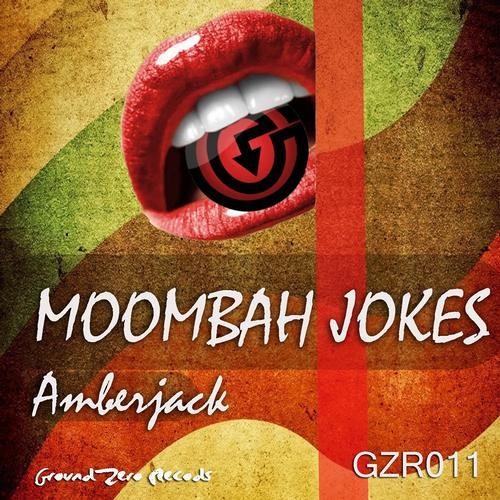Moombah Jokes- AmberJack V