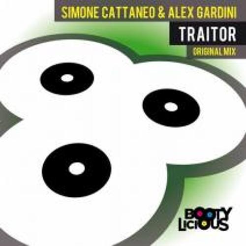 Simone Cattaneo & Alex Gardini - Traitor (Original Mix) # Bootylicious Records
