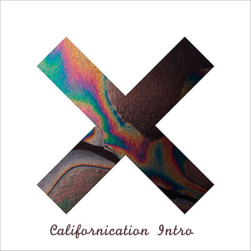 The XX feat. Red Hot Chili Peppers - Californication Intro (p&k Edit) (Skip to 0:45!)