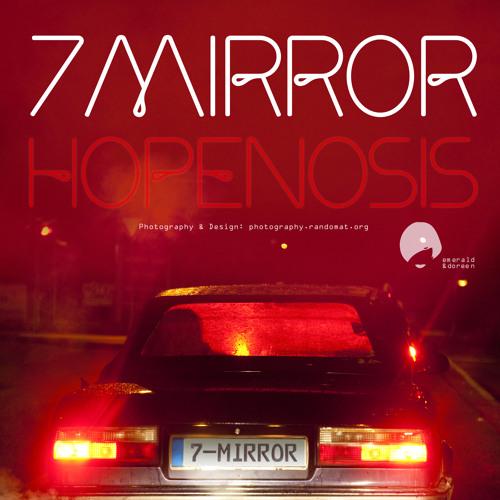 7mirror - Hopenosis (M.O.O.N Remix) (Snippet)