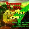 Download Sube Ese Animo SanQ MC FT Ganga Smok Mp3