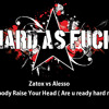 Zatox vs Alesso  - Everybody Raise Your Head ( FREE Are u ready hard mix)