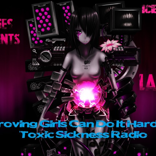 LADY BEX ON TOXIC SICKNESS RADIO @ TOXIC LADIES EVENT #002 PROVING GIRLS CAN DO IT HARDER | 06.06.13