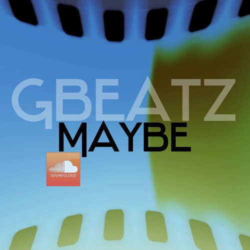 GbeatZ - MayBe