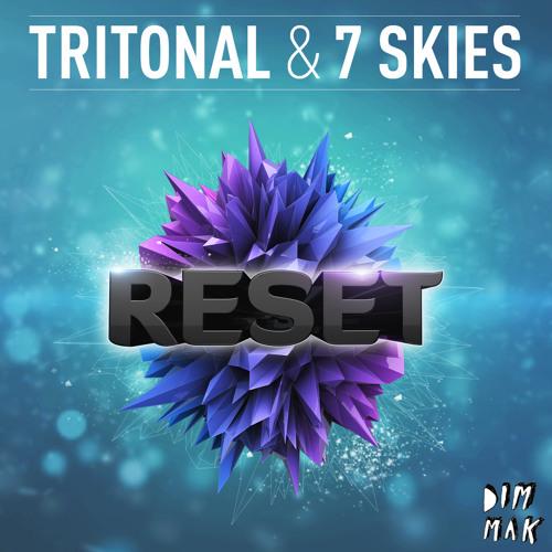 Tritonal & 7 Skies - RESET