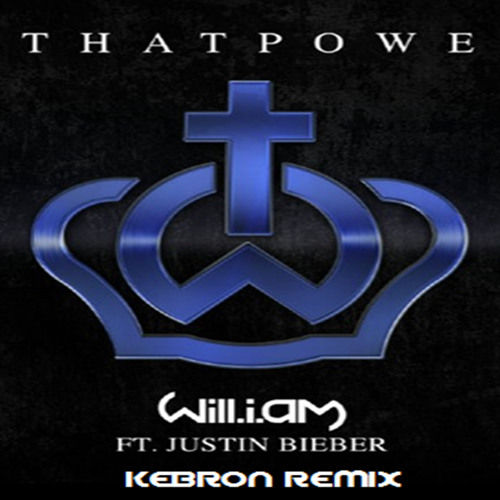 Justin Bieber - That Power (Kebron Remix)