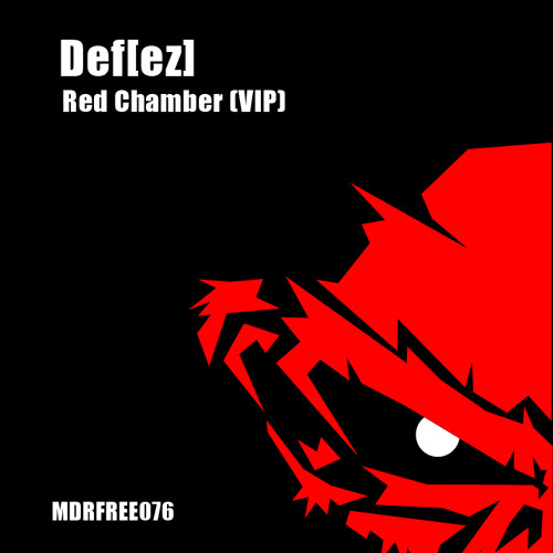 Def[ez] - Red Chamber (VIP) // FREE DOWNLOAD