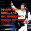 MARCO ANTONIO SOLIS MIX Dj-Santiago Orellana