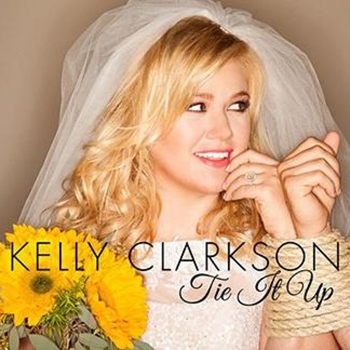 Kelly Clarkson - Tie it up [snippet]