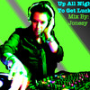 Up All Night To Get Lucky Mix
